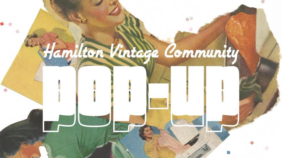 Hamilton Vintage Community Pop Up | The Inlet News | Hamilton Events